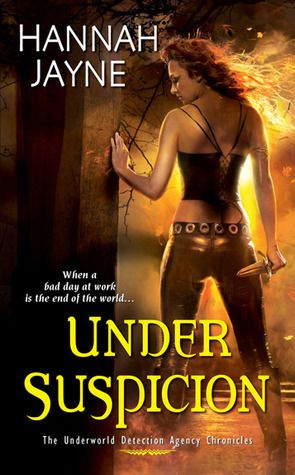 Under Suspicion (The Underworld Detection Agency Chronicles, #3)