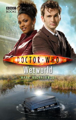 Wetworld (Doctor Who: The New Series, #18)