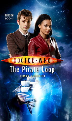 The Pirate Loop (Doctor Who: The New Series, #20)
