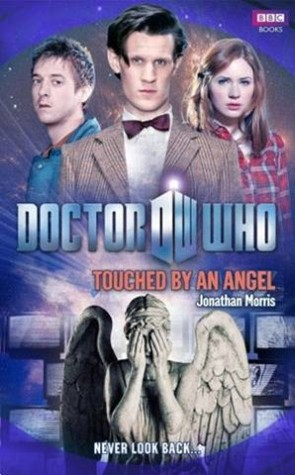 Touched By An Angel (Doctor Who: The New Series, #46)