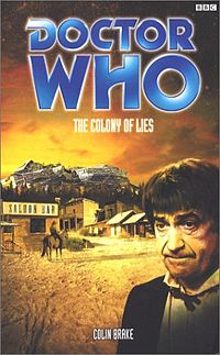 The Colony of Lies (Doctor Who: The Past Doctor Adventures, #61)