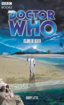 Island of Death (Doctor Who: The Past Doctor Adventures, #71)