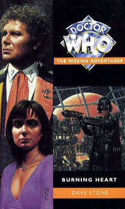 Burning Heart (Doctor Who: The Missing Adventures, #30)