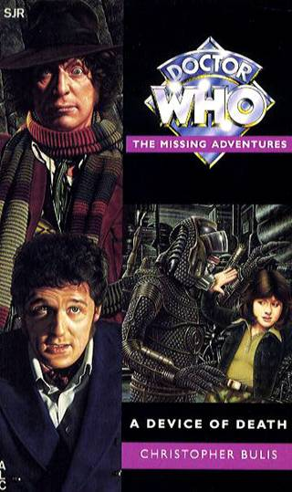 A Device of Death (Doctor Who: The Missing Adventures, #31)