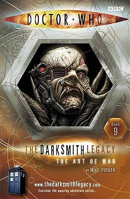 The Art of War (Doctor Who: The Darksmith Legacy, #9)