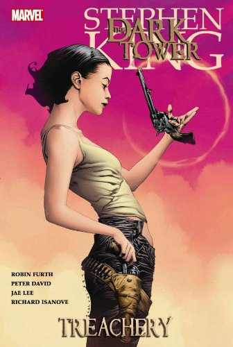 The Dark Tower: Treachery (The Dark Tower Graphic Novels, #3)