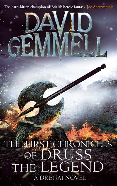 The First Chronicles of Druss the Legend (Drenai Saga, #6)