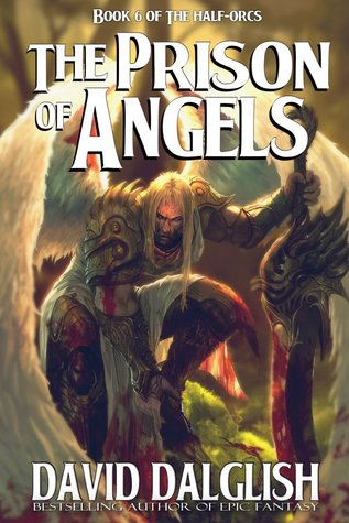 The Prison of Angels (The Half-Orcs, #6)