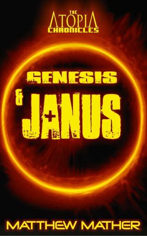 Genesis and Janus (Atopia Chronicles, #6)