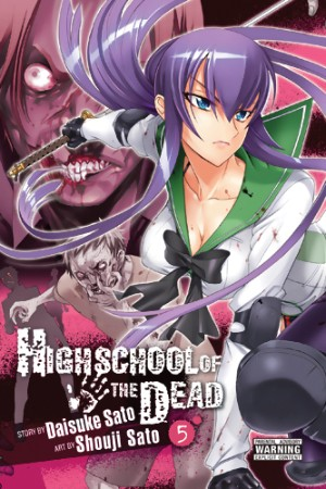 Highschool of the Dead: Volume 5 (Highschool of the Dead, #5)