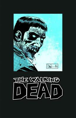 The Walking Dead Omnibus: Volume 3 (The Walking Dead Omnibus (graphic novel collections), #3)