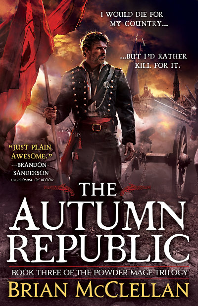 The Autumn Republic (The Powder Mage Trilogy, #3)