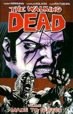 The Walking Dead, Volume 8: Made to Suffer (The Walking Dead (graphic novel collections), #8)