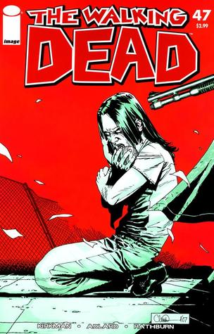 The Walking Dead, Issue #47 (The Walking Dead (single issues), #47)