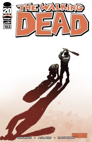 The Walking Dead, Issue #103 (The Walking Dead (single issues), #103)