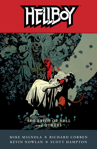 Hellboy: The Bride of Hell and Others (Hellboy, #11)