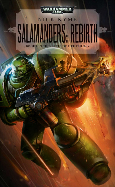 Salamanders: Rebirth (Warhammer 40,000: The Circle of Fire Trilogy, #1)