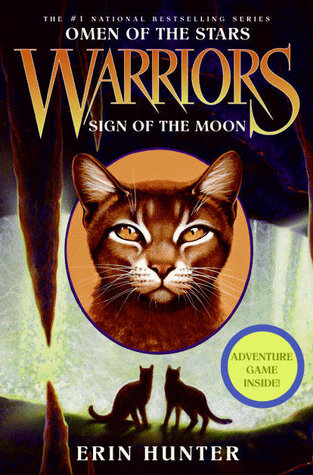 Sign of the Moon (Warriors: Omen of the Stars, #4)