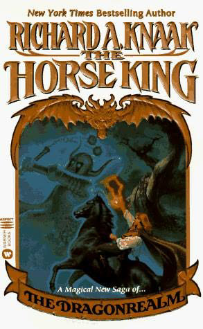 The Horse King (The Dragonrealm, #7)