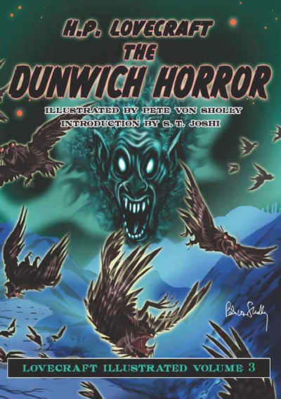 The Dunwich Horror (Lovecraft Illustrated, #3)