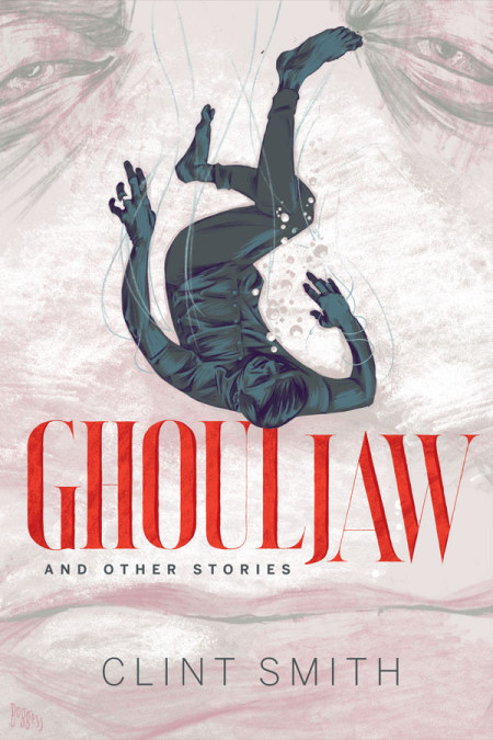 Ghouljaw and Other Stories