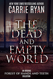 The Dead and Empty World