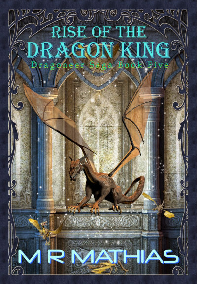 Rise of the Dragon King (The Dragoneers, #5)