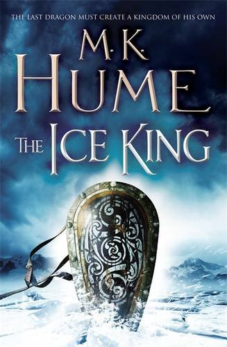The Ice King (Twilight of the Celts, #3)