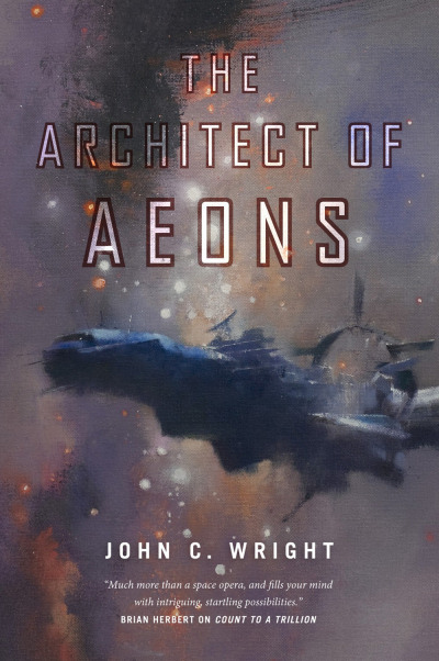 The Architect of Aeons (The Eschaton Sequence, #4)