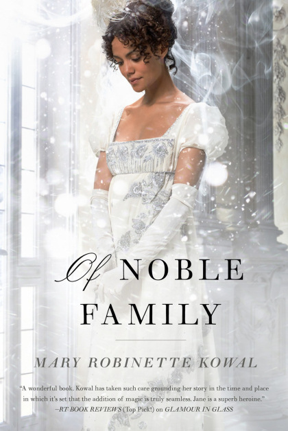 Of Noble Family (The Glamourist Histories, #5)