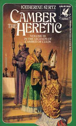 Camber the Heretic (The Legends of Camber of Culdi, #3)