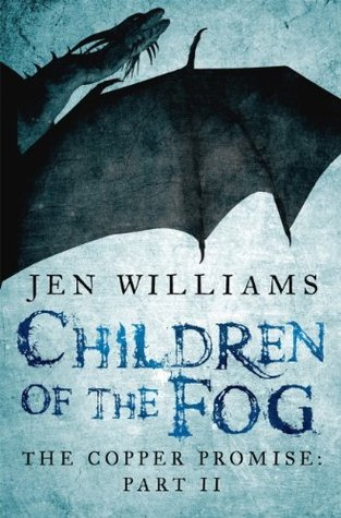 The Copper Promise: Part II - Children of the Fog