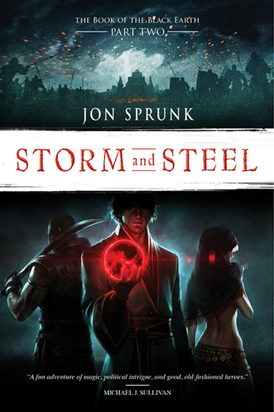 Storm and Steel (The Book of the Black Earth, #2)