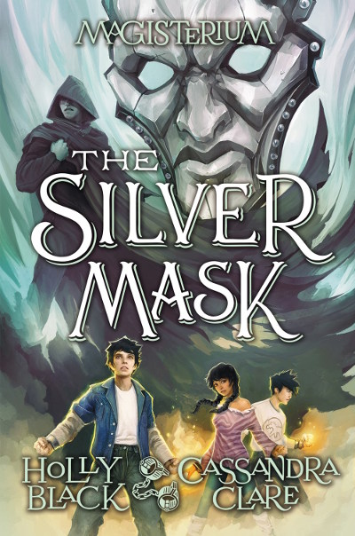 The Silver Mask (Magisterium, #4)