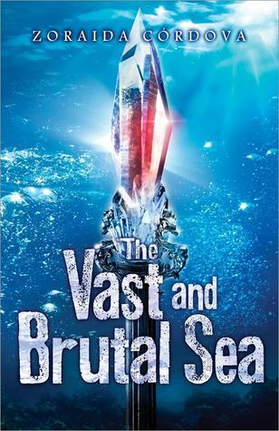 The Vast and Brutal Sea (The Vicious Deep, #3)
