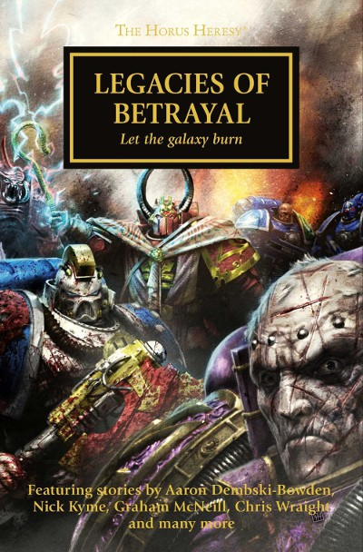 Legacies of Betrayal (Warhammer 40,000: The Horus Heresy, #31)
