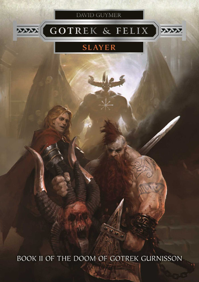 Slayer (The Doom of Gotrek Gurnisson, #2)