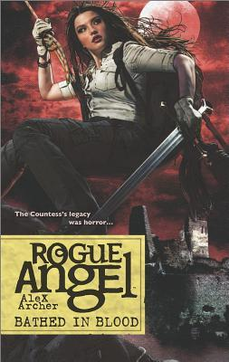 Bathed in Blood (Rogue Angel, #53)