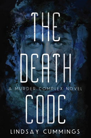 The Death Code (The Murder Complex, #2)