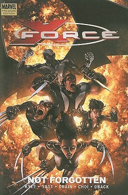 X-Force, Volume 3: Not Forgotten (X-Force, #3)