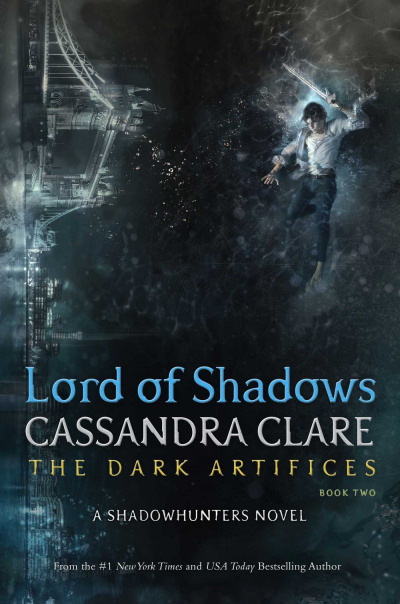Lord of Shadows (The Dark Artifices, #2)