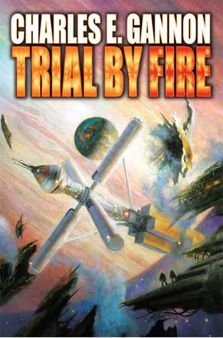 Trial by Fire (Tales of the Terran Republic, #2)