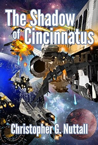 The Shadow of Cincinnatus (The Decline and Fall of the Galactic Empire, #2)