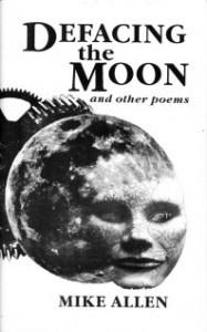 Defacing the Moon and Other Poems