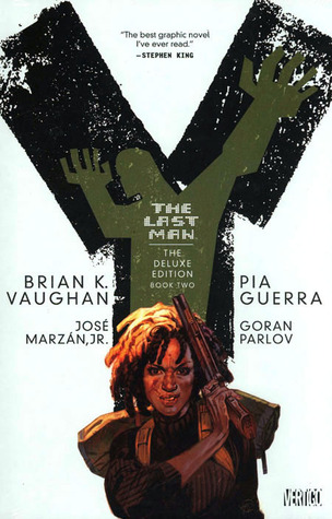 Y: The Last Man - The Deluxe Edition, Volume Two (Y: The Last Man (Deluxe Edition), #2)