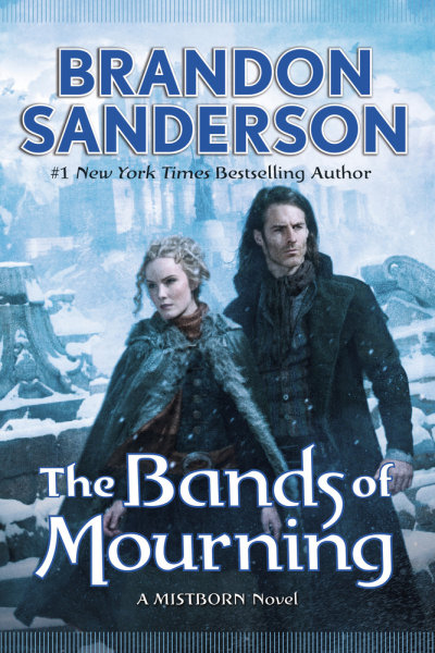 The Bands of Mourning (Mistborn: Wax and Wayne, #3)