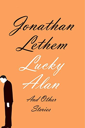 Lucky Alan and Other Stories
