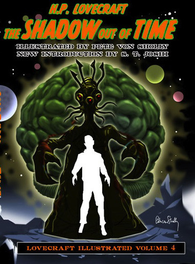 The Shadow out of Time (Lovecraft Illustrated, #4)