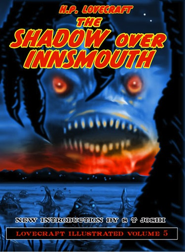 The Shadow Over Innsmouth (Lovecraft Illustrated, #5)