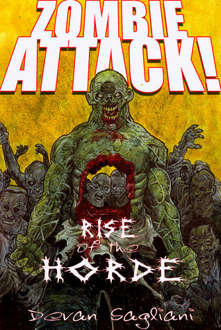 Rise of the Horde (Zombie Attack!, #1)
